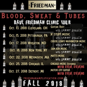 Friedman's Blood, Sweat & Tubes Fall 2018 Clinic Tour Official Announcement